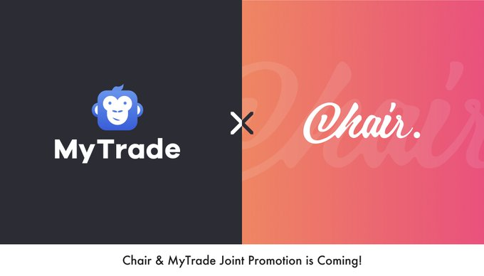 Chair&MyTrade Joint Promotion is Coming