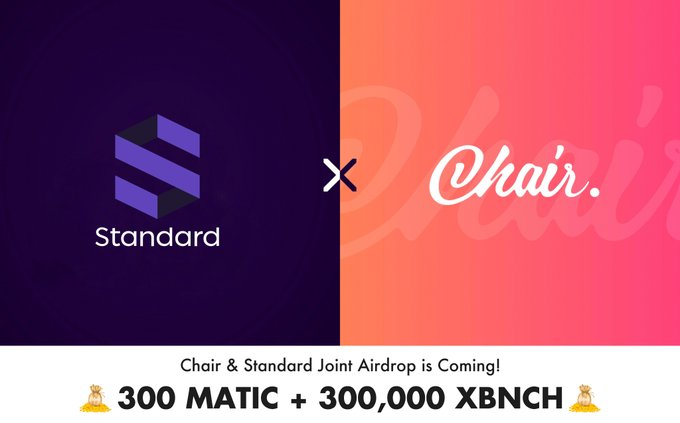 Chair&Standard Joint Airdrop is Coming