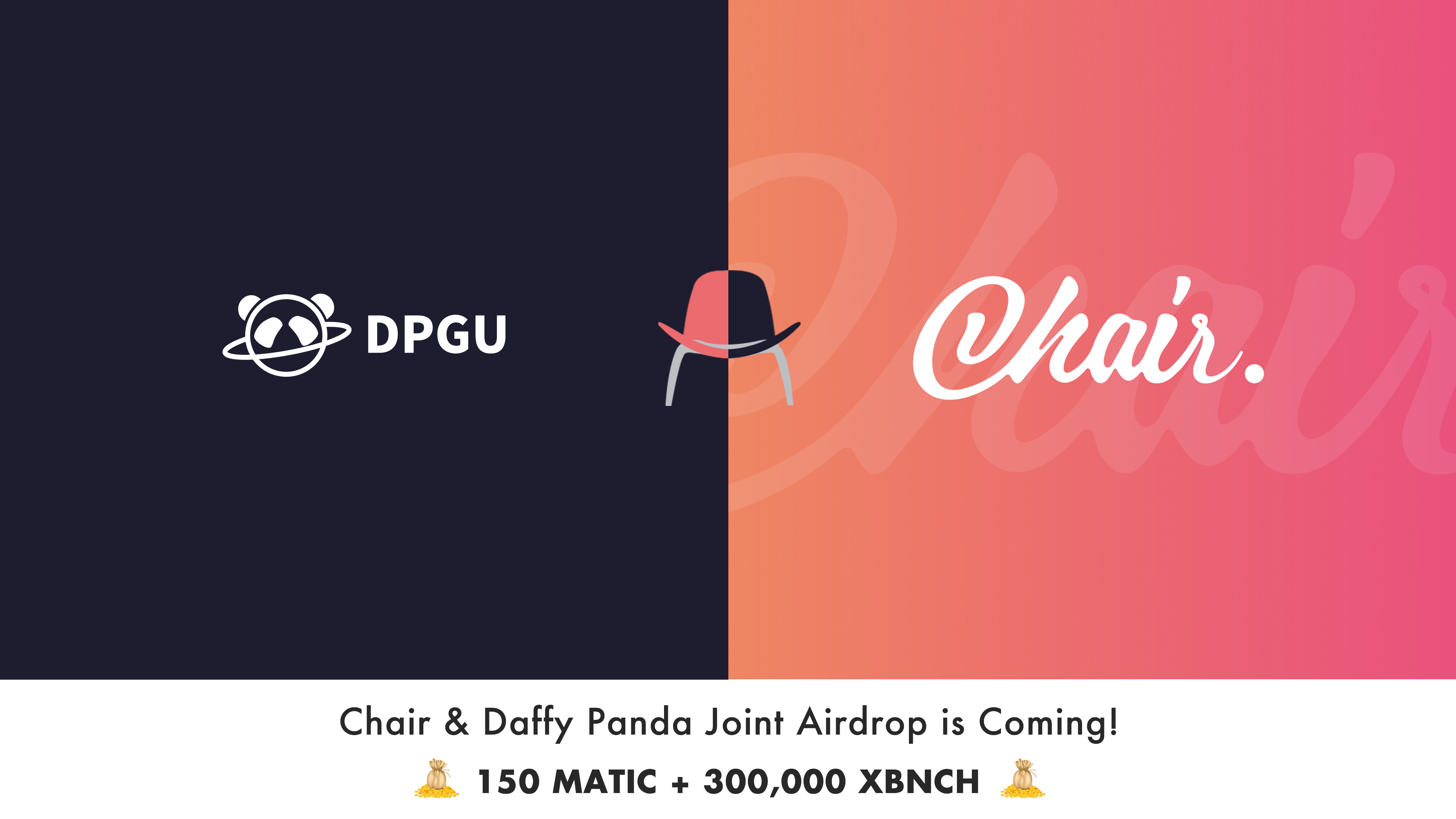 Chair&DPGU Joint  Airdrop is coming!